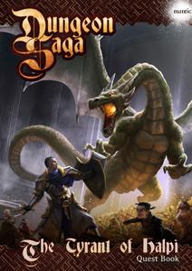 Dungeon Saga - Le Tyran de Halpi