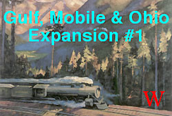 Gulf, Mobile & Ohio : Expansion #1
