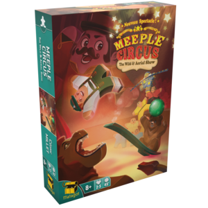 Meeple Circus : The Wild Animal & Aerial Show