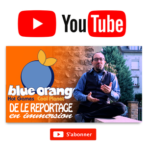 Reportage : Blue Orange