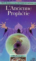 L'Ancienne Prophétie