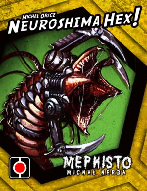 Neuroshima Hex ! : Mephisto