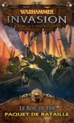 Warhammer - Invasion : Le Roc de Fer