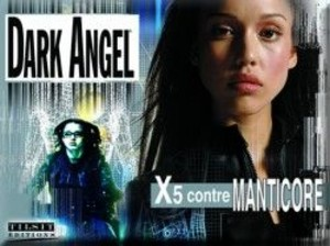 Dark Angel : X5 contre Manticore