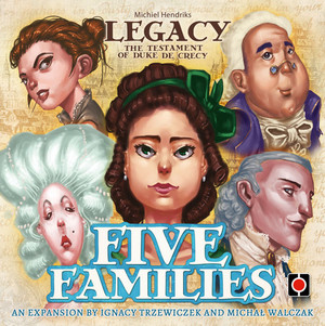 Legacy : The Testament of Duke de Crécy - Five Families