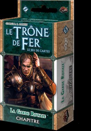 Le Trône de Fer - JCE : La Garde Royale