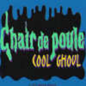 Chair de poule - cool ghoul