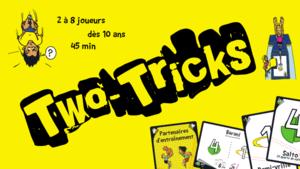 Two Tricks