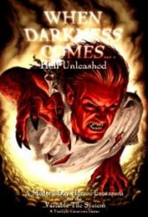 When Darkness Comes : Hell Unleashed