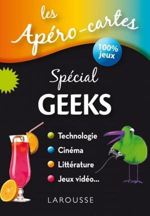 Les Apéro-cartes : Spécial Geeks