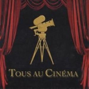 Tous au Cinéma