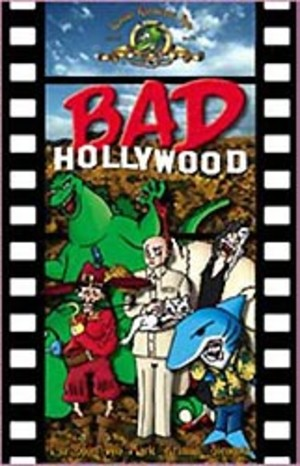 Bad Hollywood