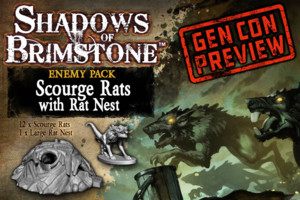Shadows of Brimstone - Scourge Rats with Rat Nest GenCon Preview