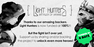 Light Hunters : Funded in 4 days on Kickstarter