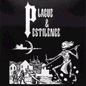 Plague & Pestilence