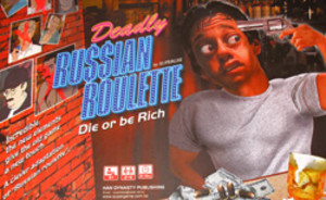 Deadly Russian Roulette