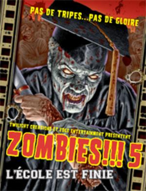 Zombies!!! 5 : l'école est finie