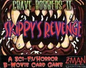 Grave Robbers II - Skippy's Revenge