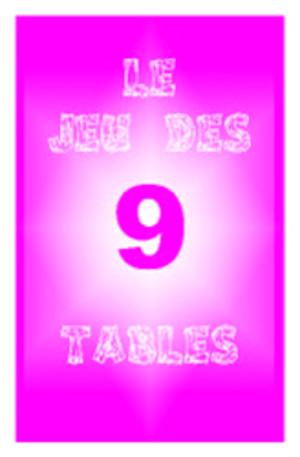 Le jeu des 9 Tables