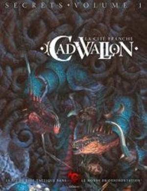 Cadwallon Secrets volume 1