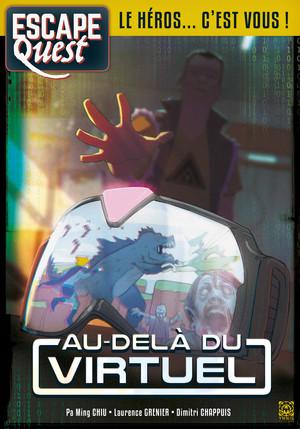 Escape Quest N°2 - Au-delà du virtuel