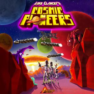 Cosmic Pioneers