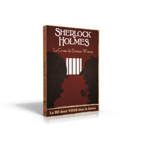 Sherlock Holmes - Le Crime du Docteur Watson