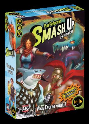 Smash'Up : Vous l'Aurez Voulu !