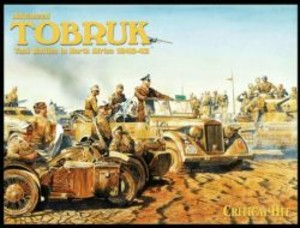 Advanced Tobruk - Tank Battles in North Africa 1940-42