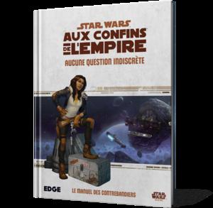 Star Wars : Aux Confins de l'Empire : Aucune Question Indiscrète
