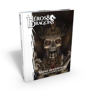 Héros & Dragons : Cadre de Campagne