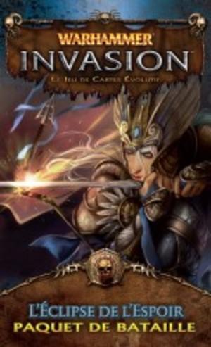 Warhammer - Invasion : L'Eclipse de l'Espoir