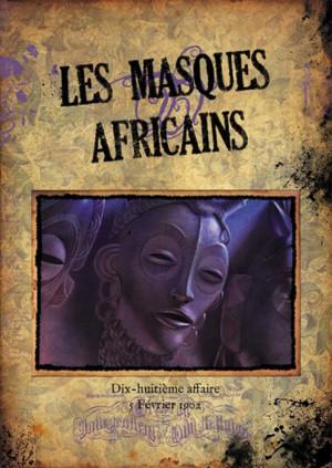 Les masques africains, la dix-huitième affaire de holmes