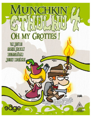 Munchkin Cthulhu 4 : Oh my grottes !