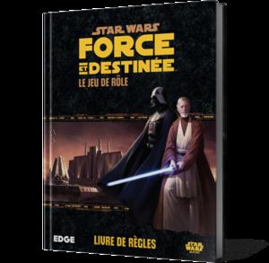 Star Wars : Force et Destinée, le Jeu de Rôle