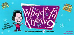 Whad'Ya Know ?