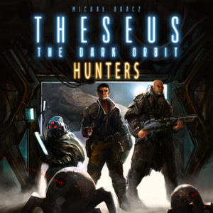Theseus: The Dark Orbit – Hunters