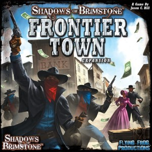 Shadows of Brimstone - Frontier Town Expansion
