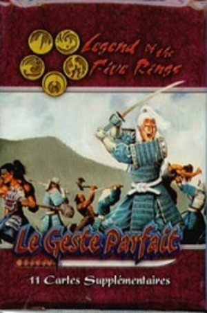 Legend of the Five Rings (JdC) : Le Geste Parfait