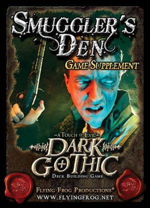 Dark Gothic: Smuggler's Den Game Supplement