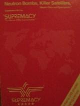 Supremacy - Neutron Bombs, Killer Satellites