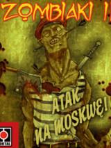 Zombiaki II - Atak na Moskwę