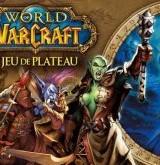 World of Warcraft - Le jeu de plateau