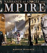 Naissance et Apogée des Empires