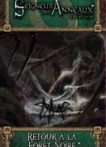Le  Seigneur des Anneaux : Retour à la Forêt Noire