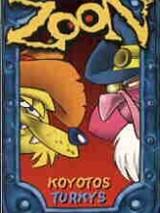 Zoon - Koyotos Turkys