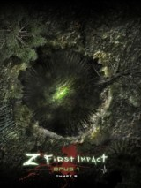 Z first impact Opus 1 Chapitre 2