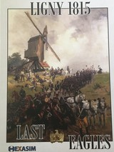 LIGNY 1815 - LAST EAGLES -