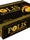 Polis : fight for the hegemony