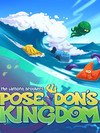 Poseidon's Kingdom (2éme édition)